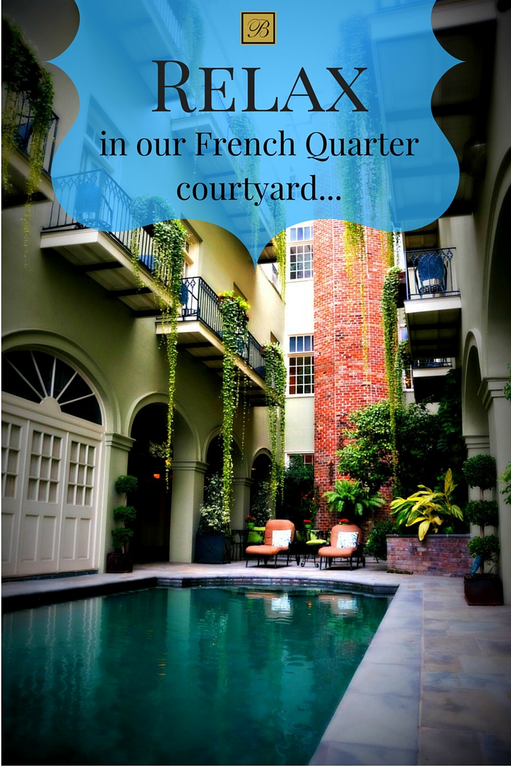 Relax in our beautiful French Quarter courtyard or take a dip in Bienville House Hotel's salt water pool when you visit New Orleans this summer.